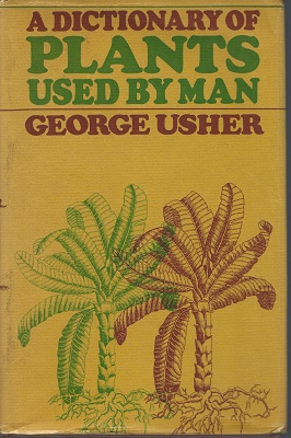 Image for A Dictionary of Plants Used by Man (Nigel hepper's copy)