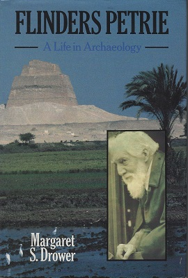 Image for Flinders Petrie - A Life in Archaeology [Nigel Hepper's copy]