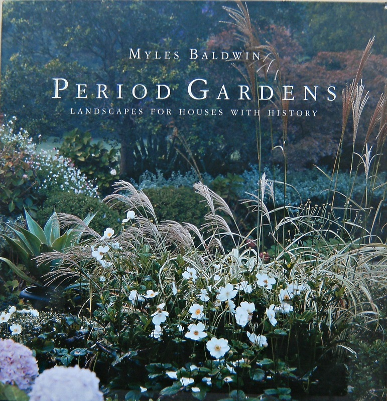 Image for Period Gardens - Landscapes for Houses with History