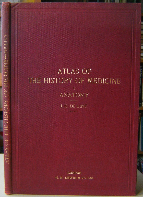 Image for Atlas of the History of Medicine.  Volume 1 - Anatomy