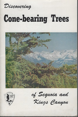 Image for Discovering Cone-bearing Trees in Sequoia and Kings Canyon National Parks