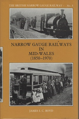 Image for Narrow Gauge Railways in Mid-Wales (1850-1970)