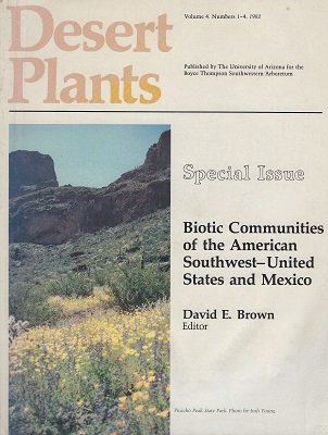 Image for Biotic Communities of the American Southwest-United States and Mexico  Desert Plants Volume 4 Nos 1-4. Special Issue.