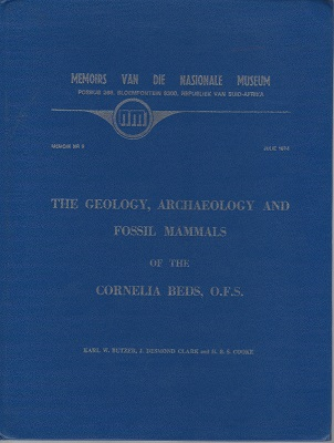 Image for The Geology, Archaeology and Fossil Mammals of the Cornelia Beds, O.F.S.
