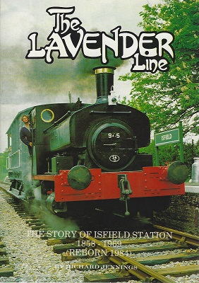 Image for The Lavender Line: The Story of Isfield Station 1858-1969 (Reborn 1984)