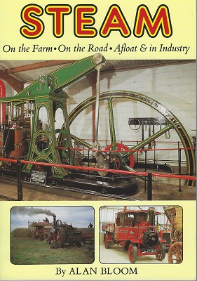 Image for Steam :  On the Farm, On the Road, Afloat & In Industry