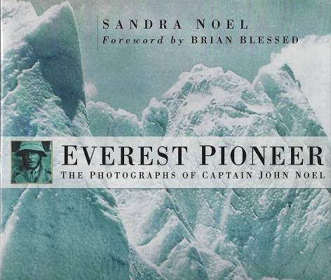 Image for Everest PIoneer - The Photographs of Captain John Noel