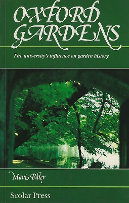 Image for Oxford Gardens - the University.s influence on garden history