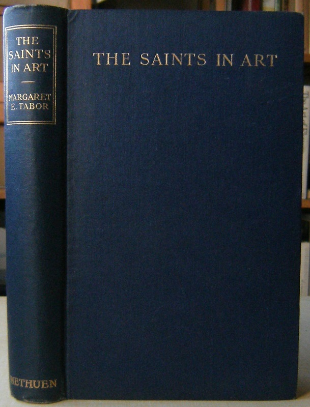 Image for The Saints in Art, with their attributes and symbols alphabetically arranged