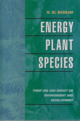 Image for Energy Plant Species - Their Use and Impact on Environment and Development (Peter Moore's copy)