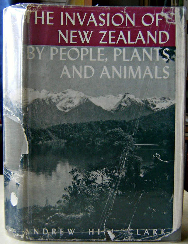Image for The Invasion of New Zealand by People, Plants and Animals - The South Island