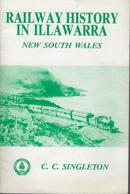 Image for Railway History In Illawarra - New South Wales