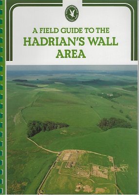 Image for A Field Guide to The Hadrian's Wall Area