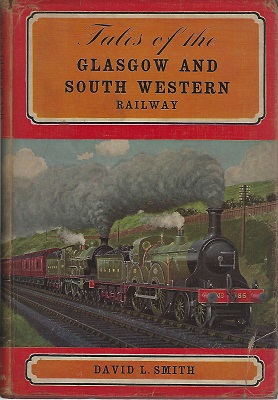 Image for Tales of the Glasgow and South Western Railways