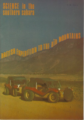 Image for British Expedition to the Air Mountains [Formerly British Libyan Expedition 1970] {Science in the Southern Sahara}  Eric Groves' copy
