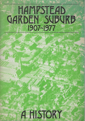 Image for Hampstead Garden Suburb, 1907-1977 [A History]