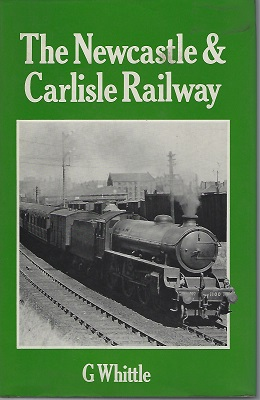 Image for The Newcastle and Carlisle Railway