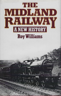 Image for The Midland Railway. A New History