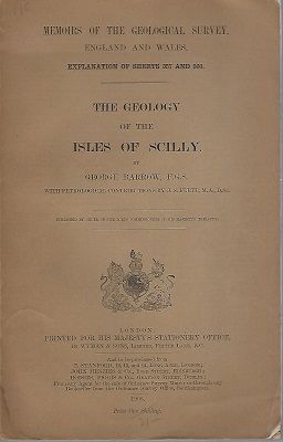 Image for The Geology of the Isles of Scilly. [Explanation of sheets 357 and 360)