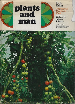 Image for Plants and Man - the story of our basic food