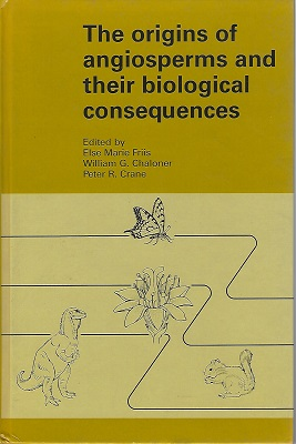 Image for The Origins of Angiosperms and Their Biological Consequences  (Frank White's copy)