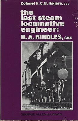 Image for The Last Steam Locomotive Engineer: R.A. Riddles, C.B.E.