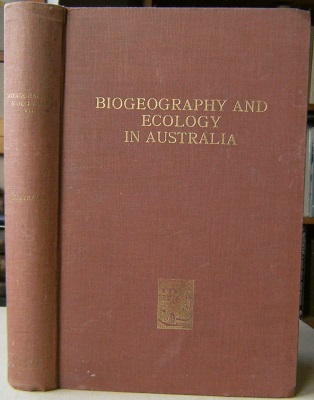 Image for Biogeography and Ecology in Australia    [Monica Cole's copy]