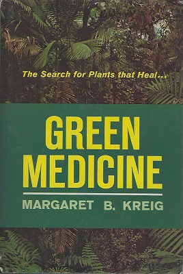 Image for Green Medicine - the search for plants that heal
