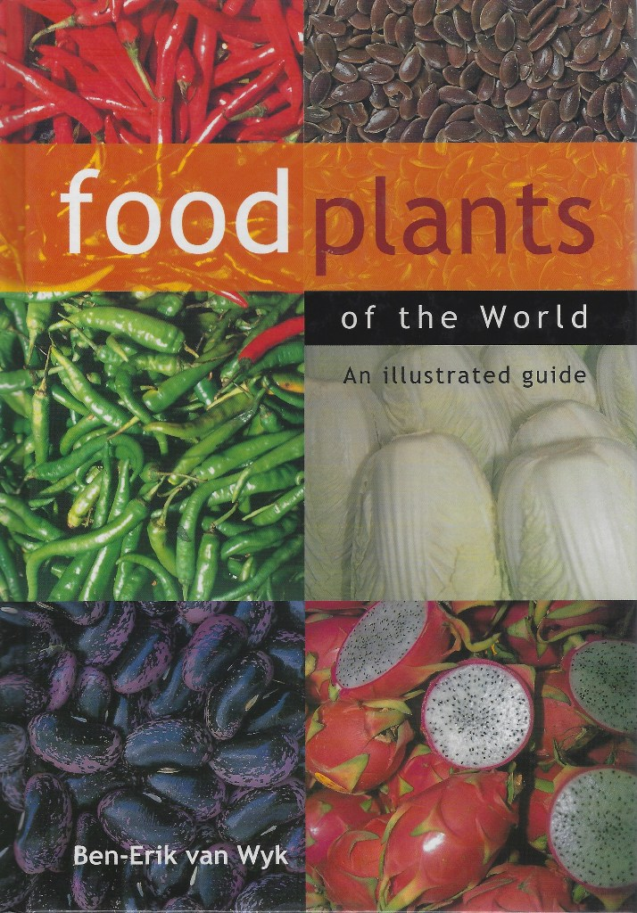 Image for Food Plants of the World - an illustrated guide