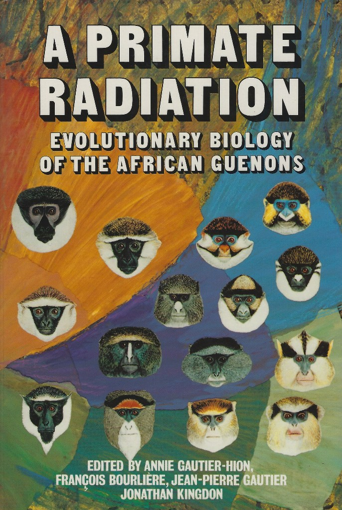 Image for A Primate Radiation - Evolutionary Biology of the African Guenons