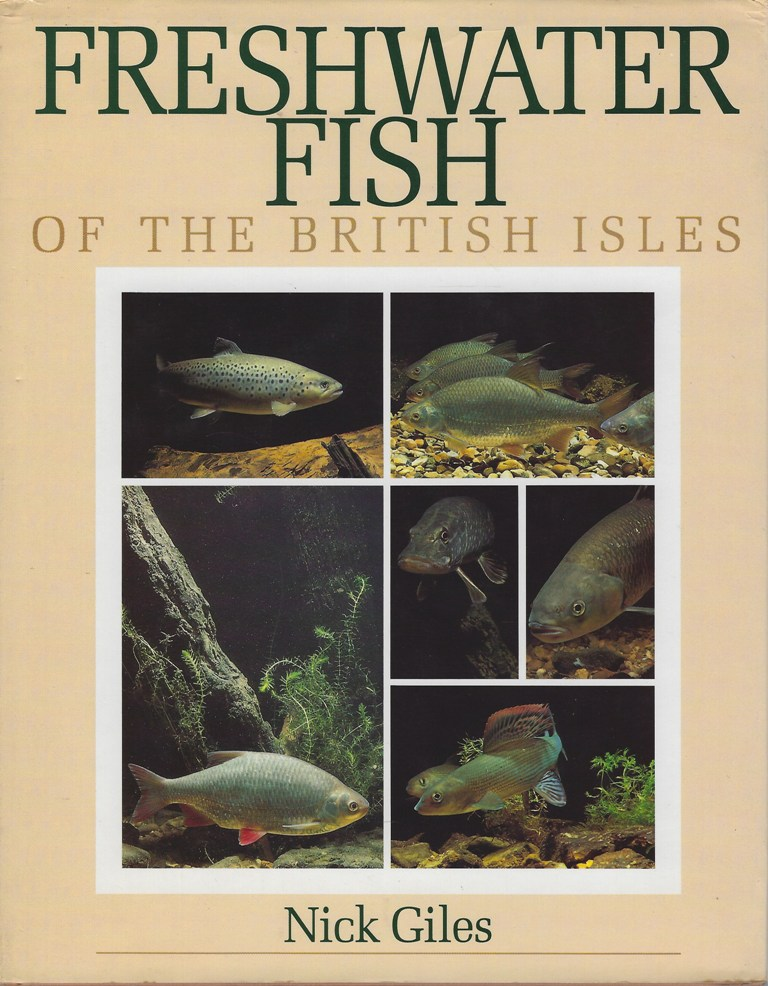 Image for Freshwater Fish of the British Isles. A Guide for Anglers and Naturalists