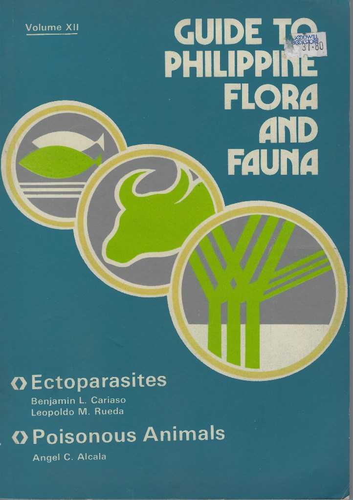 Image for Guide to Philippine Flora and Fauna. Volume XII  - Ectoparasites. Poisonous Animals