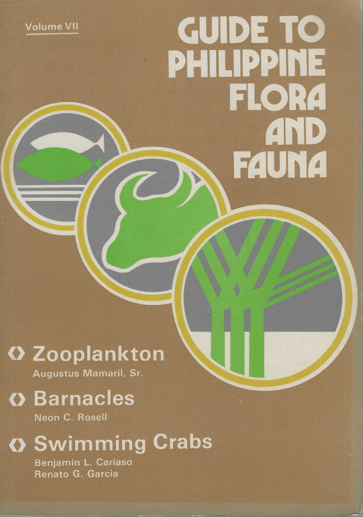 Image for Guide to Philippine Flora and Fauna. Volume  VIII - Zooplankton. Barnacles. Swimming Crabs