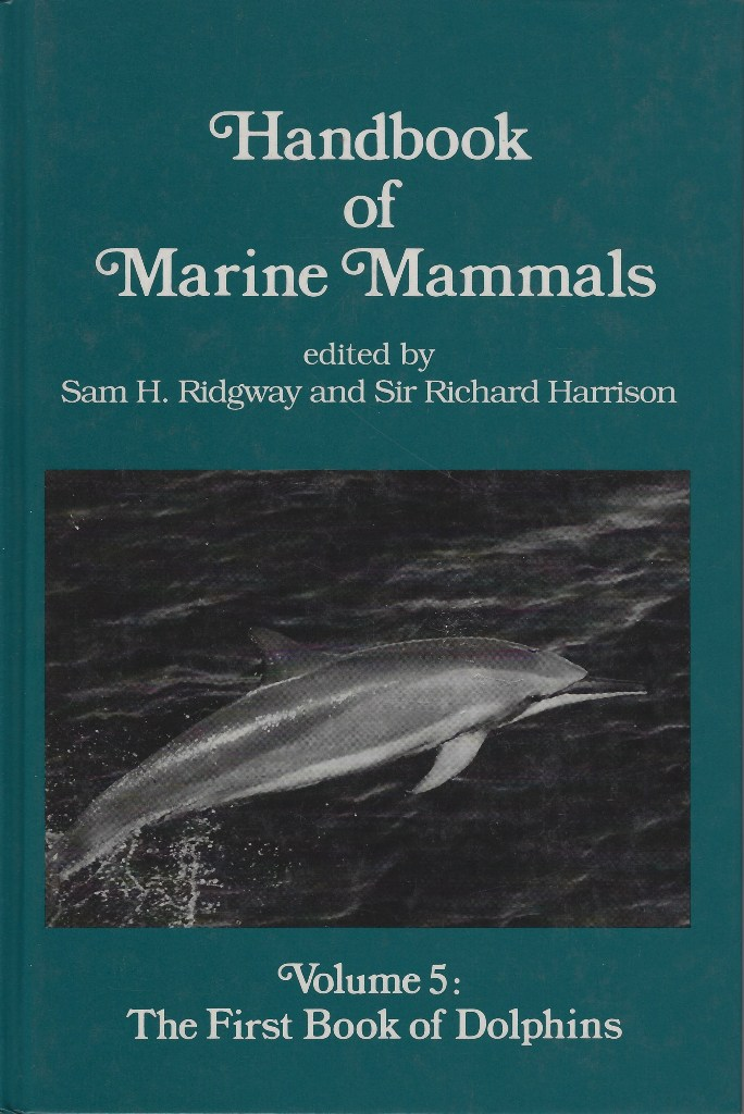 Image for Handbook of Marine Mammals. Volume 5 - The First Book of Dolphins