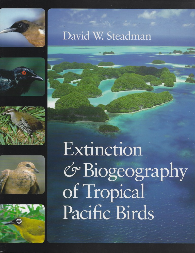 Image for Extinction and Biogeography of Tropical Pacific Birds (David Hawkesworth's copy]