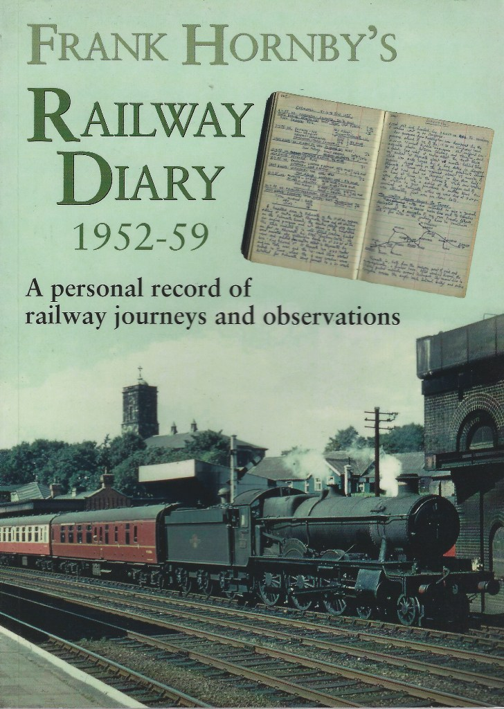 Image for Frank Hornby's Railway Diary 1952-59: A Personal Record of Railway Journeys and Observations