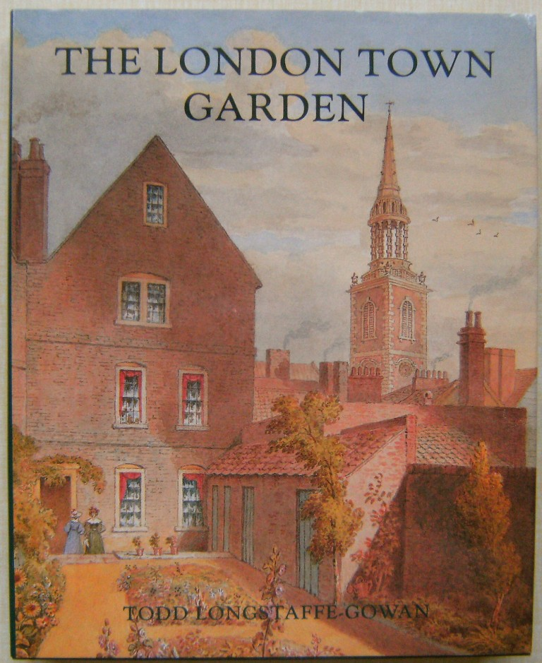 Image for The London Town Garden, 1740-1840