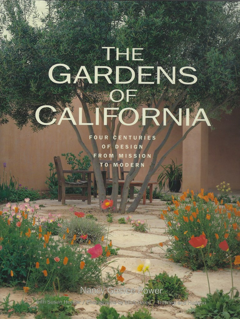 Image for The Gardens of California - four centuries of design, from mission to modern