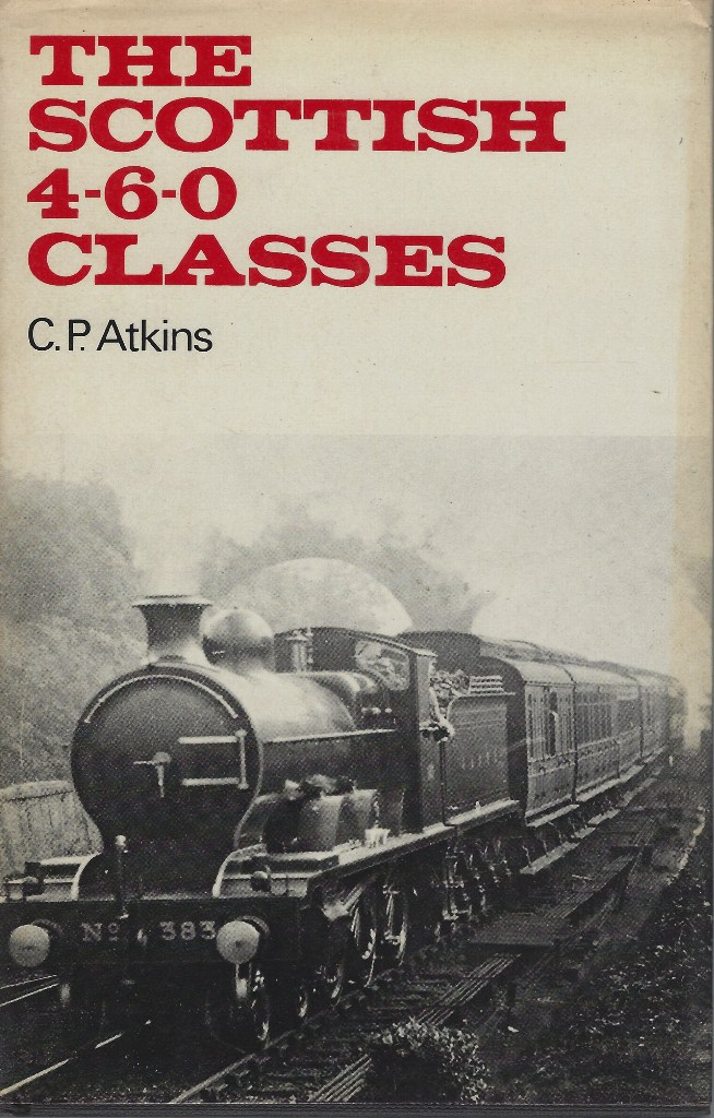 Image for The Scottish 4-6-0 Classes
