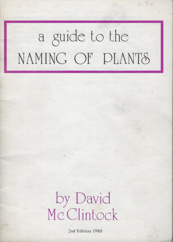 Image for A Guide to the Naming of Plants, with particular reference to heathers.