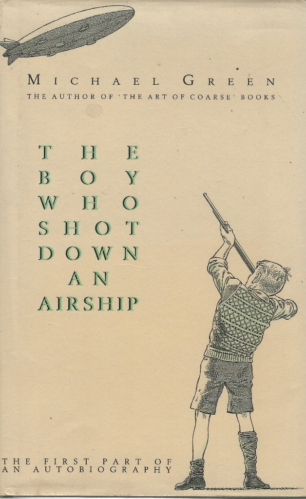 Image for The Boy Who Shot Down an Airship -the first part of an autobiography
