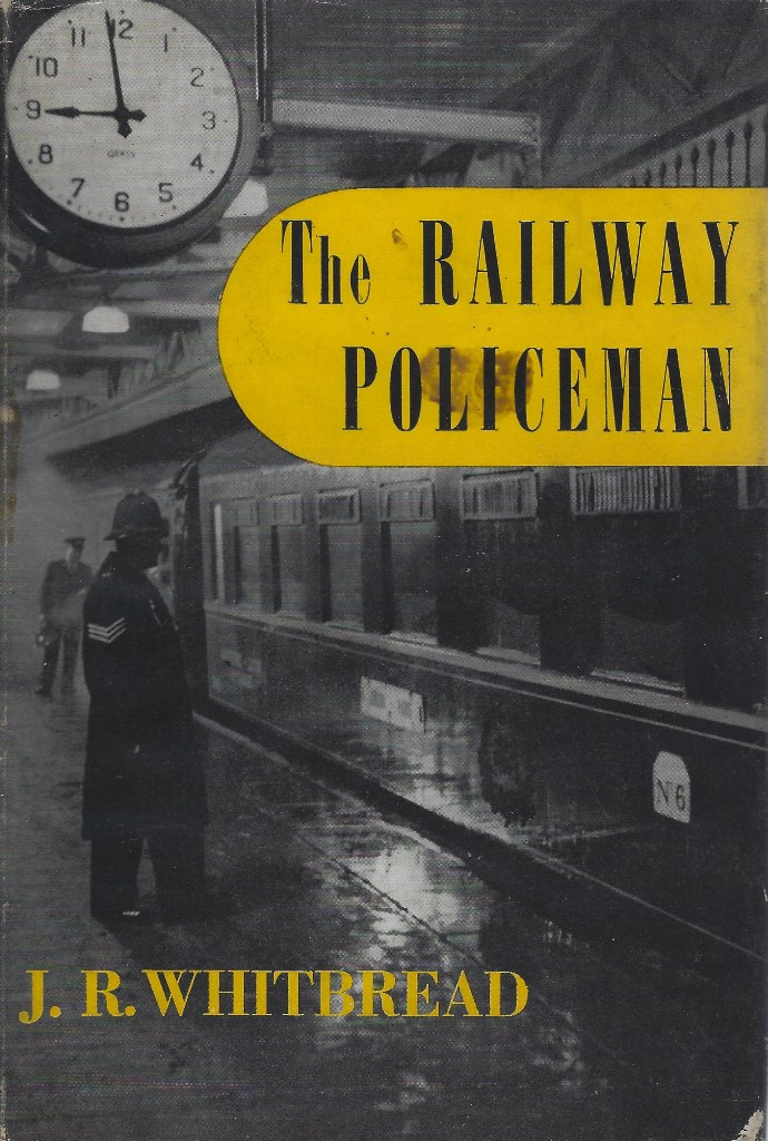 Image for The Railway Policeman:  The Story of the Constable on the Track