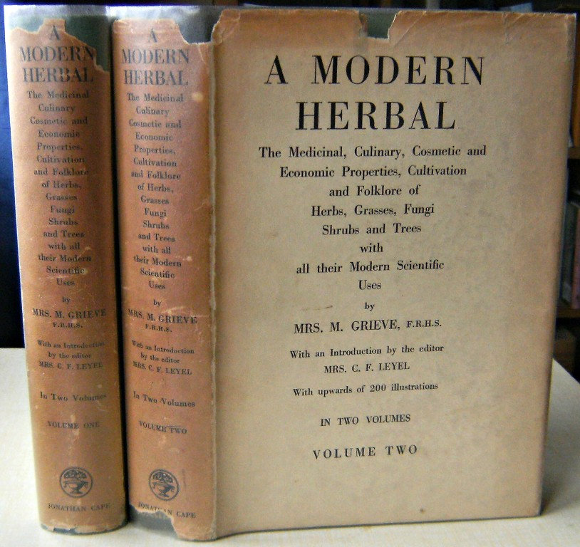 Image for A Modern Herbal : The Medicinal, Culinary, Cosmetic and Economic Properties, Cultivation and Folk-Lore of Herbs, Grasses, Fungi, Shrubs & Trees with Their Modern Scientific Uses