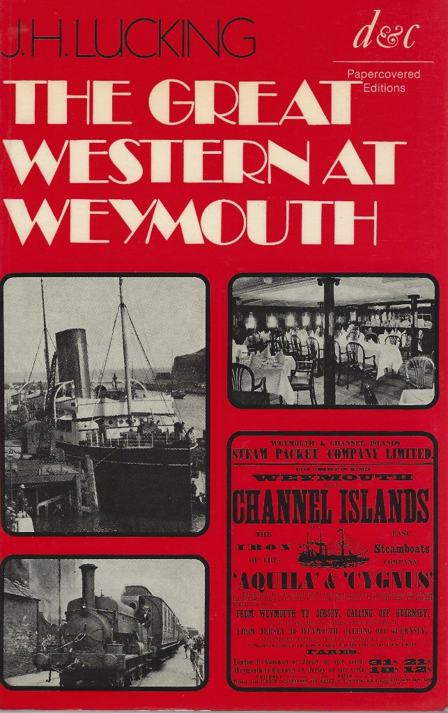 Image for The Great Western at Weymouth - a railway and shipping history