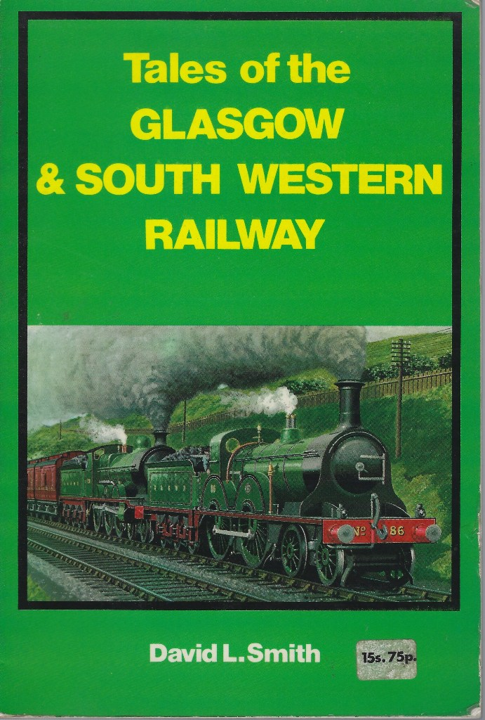 Image for Tales of the Glasgow and South Western Railway