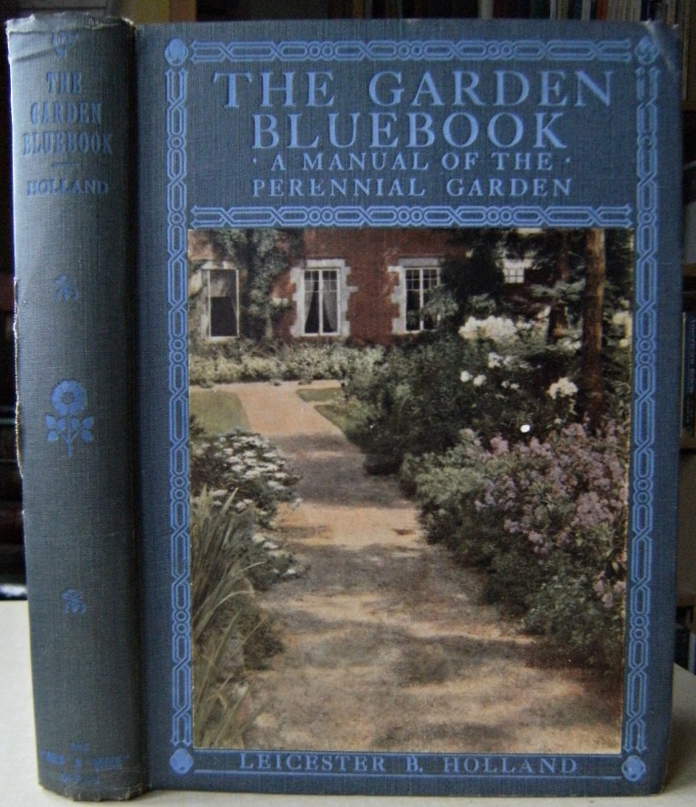 Image for The Garden Bluebook; A Manual of the Perennial Garden