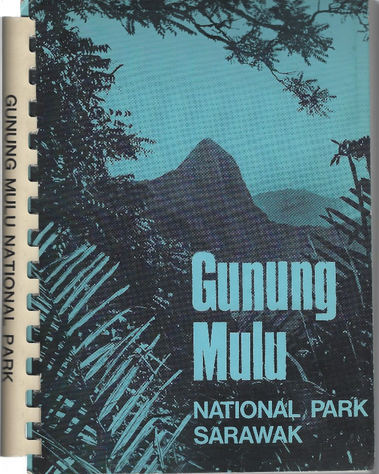 Image for Gunung Mulu National Park - a management and development plan